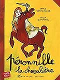 """Afficher """"Péronnille, la chevalière"""""""