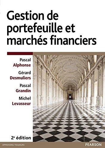 Gestion de portefeuille et marchés financiers (French Edition)