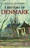 img - for A History of Denmark (Palgrave Essential Histories Series) by Knud J. V. Jespersen (2011-08-15) book / textbook / text book