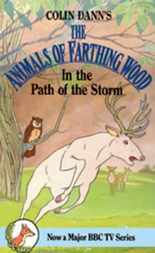 In The Path Of The Storm (Farthing Wood) ()