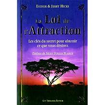 LOI DE L'ATTRACTION (LA) 4E ÉD.(EDITION QC)
