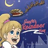 Santa's Reindeer Hay, Fernan M. Gruber Jr., 1468595016