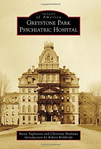 Greystone Park Psychiatric Hospital (Images of America)