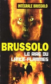 Le rire du lance-flammes par Brussolo