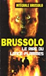 Les Soldats de goudron, tome 3 : Le rire du lance-flammes par Brussolo