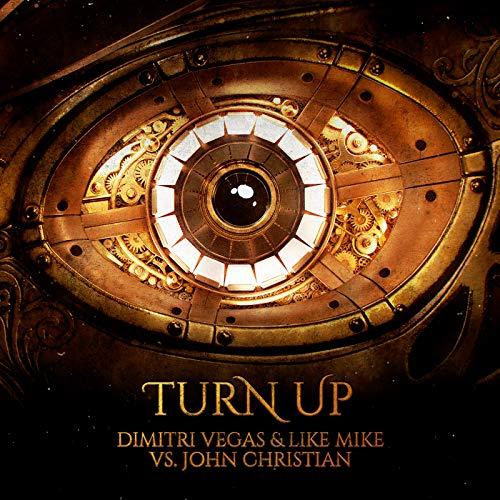 Turn Up (Dimitri Vegas And Like Mike)