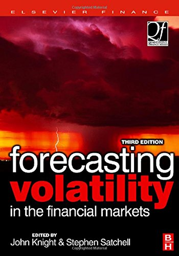 Forecasting Volatility in the Financial Markets, Third Edition (Quantitative Finance)