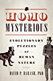 Homo Mysterious, David P. Barash, 0199324522