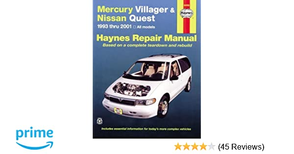Mercury villager and nissan quest 1993 2001 haynes repair manuals mercury villager and nissan quest 1993 2001 haynes repair manuals haynes 0038345642005 amazon books fandeluxe Gallery