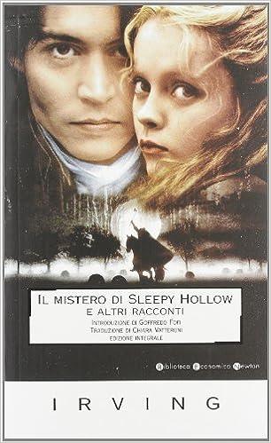 Il mistero di Sleepy Hollow Biblioteca economica Newton: Amazon.es: Irving, Washington, Vatteroni, C.: Libros en idiomas extranjeros