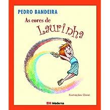 As Cores De Laurinha (Em Portuguese do Brasil)