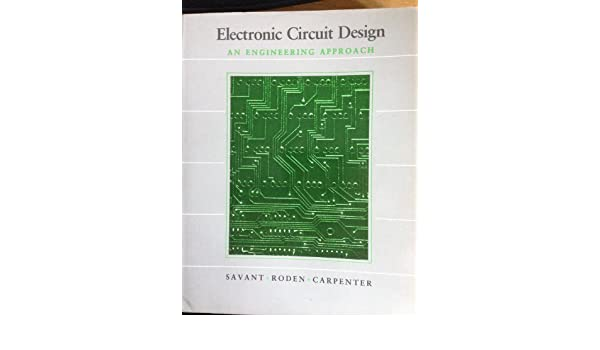 electronic circuit design an engineering approach 9780805305197