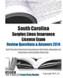 South Carolina Surplus Lines Insurance License Exam Review Questions and Answers 2014, ExamREVIEW, 1501053582