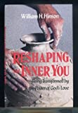 Reshaping the Inner You, William H. Hinson, 0060639334