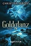 Goldglanz (German Edition)