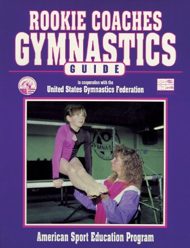Rookie Coaches Gymnastic Guide (A.C.E.P.)