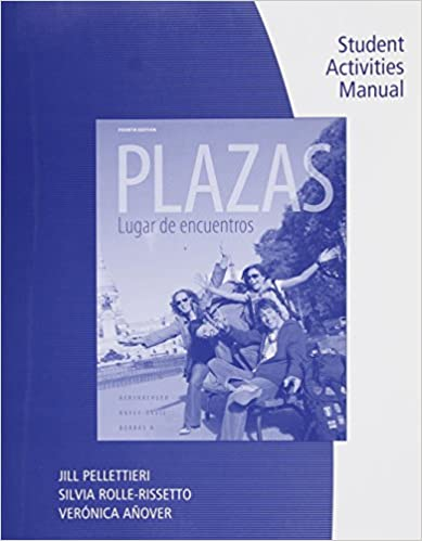 Student Activity Manual for Hershberger/Navey-Davis/Borras A.'s Plazas