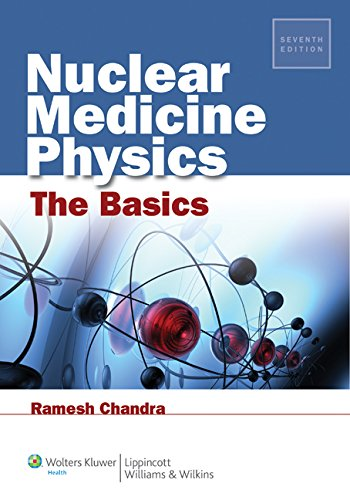 Nuclear Medicine Physics: The Basics - medicalbooks.filipinodoctors.org