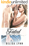 Fated (Embracing Series Book 4)