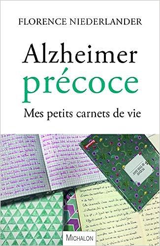 Alzheimer Precoce Mes Petits Carnets De Vie Amazon Fr