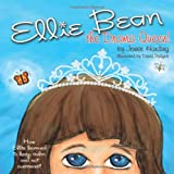 img - for Ellie Bean the Drama Queen: A Children's Book about Sensory Processing Disorder book / textbook / text book