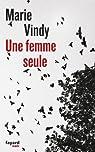 Une femme seule par Vindy