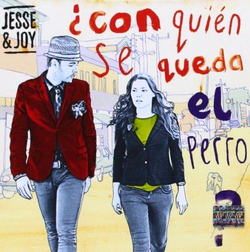 Price comparison product image Con Quin Se Queda El Perro By Jesse & Joy (2012-12-04)