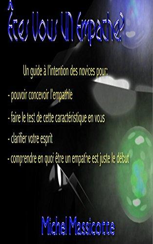 Êtes Vous UN Empathe? (French Edition)