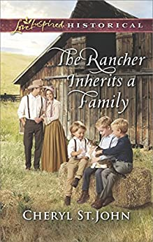 The Rancher Inherits a Family (Return to Cowboy Creek) by [St.John, Cheryl]
