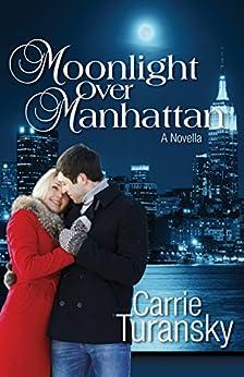 Moonlight Over Manhattan by [Turansky, Carrie]