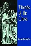 Friends of the Cross, St. Louis de Montfort, 0910984255