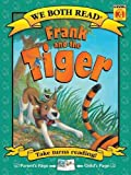 We Both Read-Frank and the Tiger, Dev Ross, 1601152590