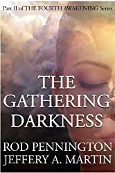 The Gathering Darkness (The Fourth Awakening Series) (English Edition)