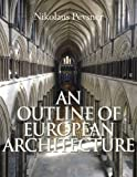 Outline of European Architecture, An