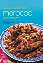 Authentic Recipes from Morocco (Authentic Recipes Series)
