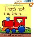 That's Not My Train (Usbornetouchy-Feely)