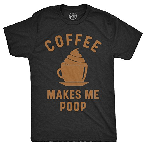 Dog Poop T-shirt - Crazy Dog T-Shirts Mens Coffee Makes Me Poop Tshirt Funny Fart Joke Tee for Guys (Heather Black) -XXL
