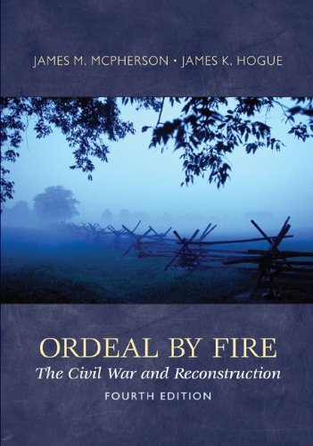 Ordeal By Fire:Civil War+Resconst...