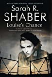img - for Louise's Chance: A 1940s spy thriller set in wartime Washington (A Louise Pearlie Mystery) book / textbook / text book