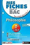 Mes fiches ABC du BAC Philosophie Term L.ES.S
