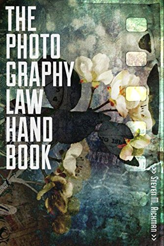 The Photography Law Handbook