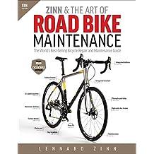 Zinn & the Art of Road Bike Maintenance: The World's...