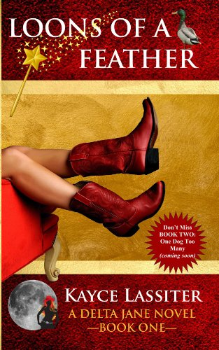 Loons of a Feather (The Delta Jane Series - Book 1)