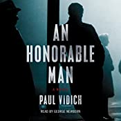 An Honorable Man: A Novel | Paul Vidich
