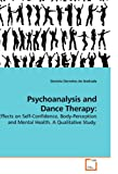 Psychoanalysis and Dance Therapy, Daniela Dorneles De Andrade, 3639211197