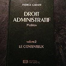 Droit administratif - Volume 2 Le Contentieux - 3ème édition