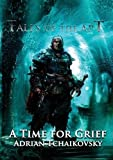A Time For Grief (Tales of the Apt)