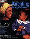 img - for Parenting Young Children: Systematic Training for Effective Parenting of Children Under Six by Don Dinkmeyer Sr. (2008-01-31) book / textbook / text book