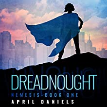 Dreadnought Audiobook by April Daniels Narrated by Natasha Soudek