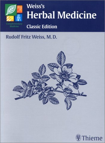Weiss's Herbal Medicine by R. F. Weiss (2001-05-04)